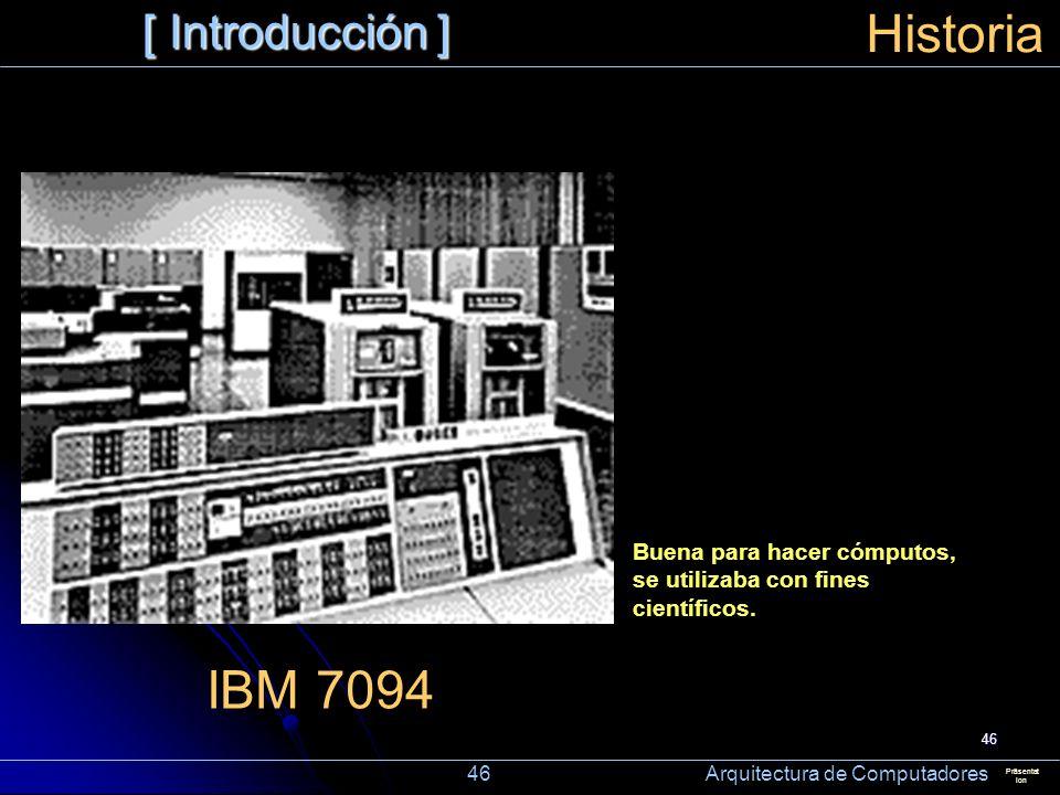 Historia IBM 7094 [ Introducción ]